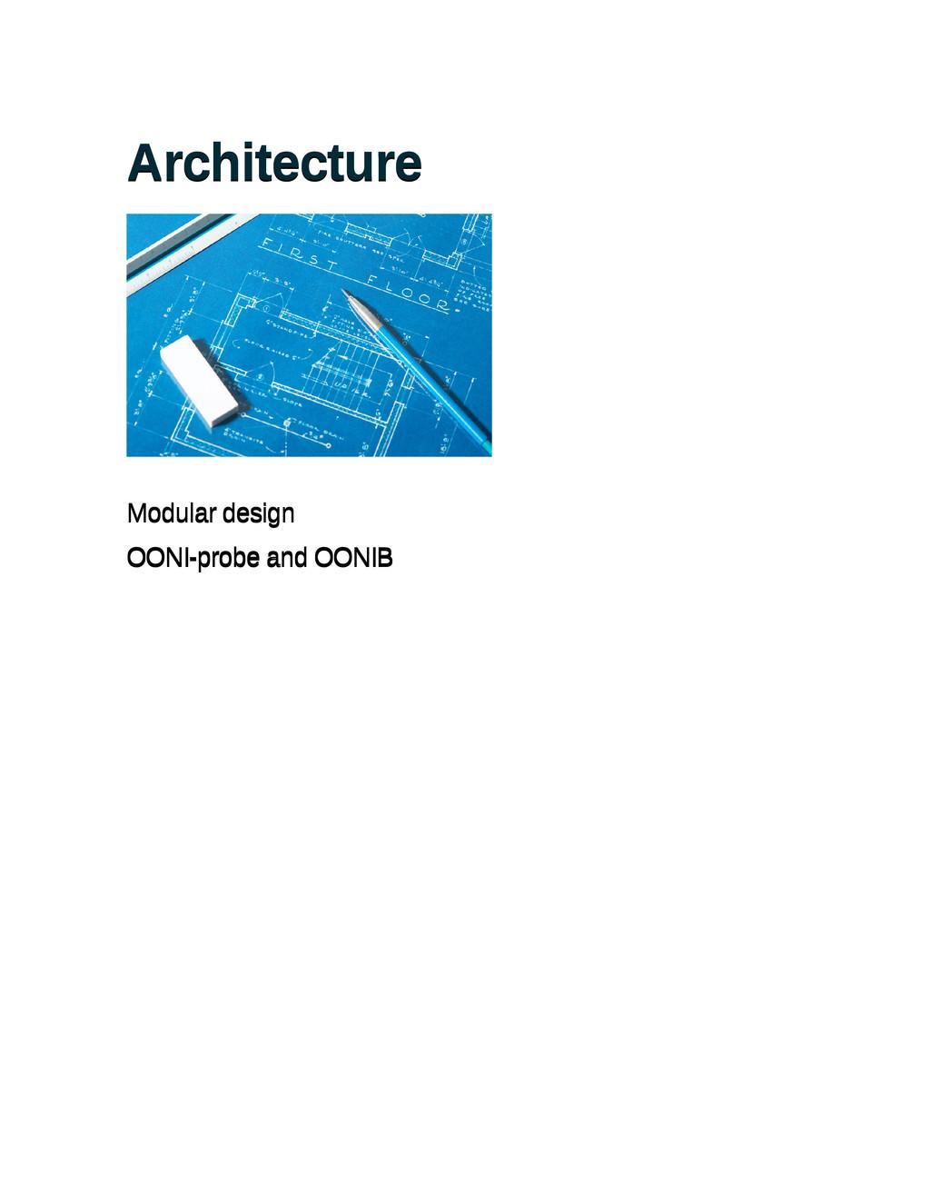 Architecture Architecture Modular design Modula...