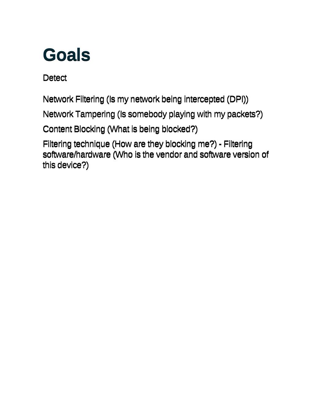 Goals Goals Detect Detect Network Filtering (Is...
