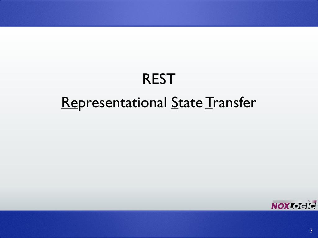 REST 3 Representational State Transfer