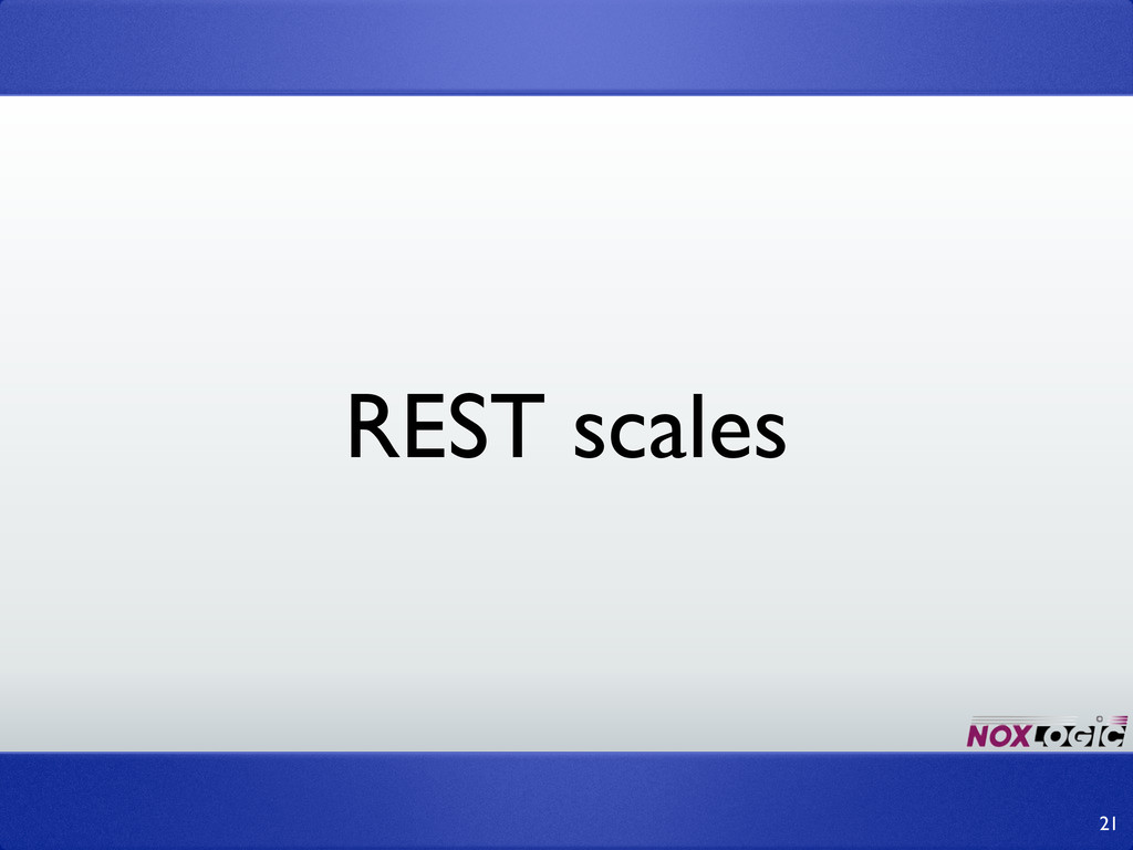 REST scales 21