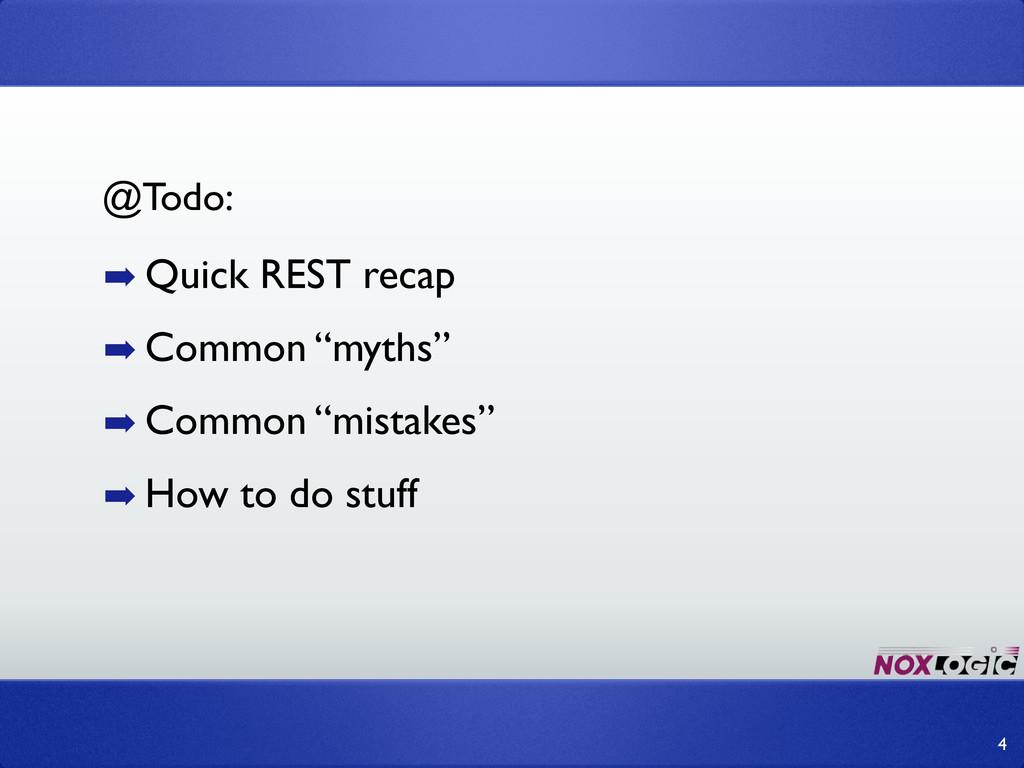 """4 ➡ Quick REST recap ➡ Common """"myths"""" ➡ Common ..."""