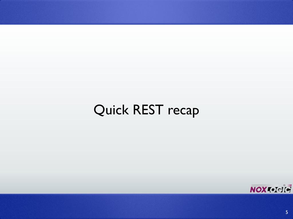 5 Quick REST recap
