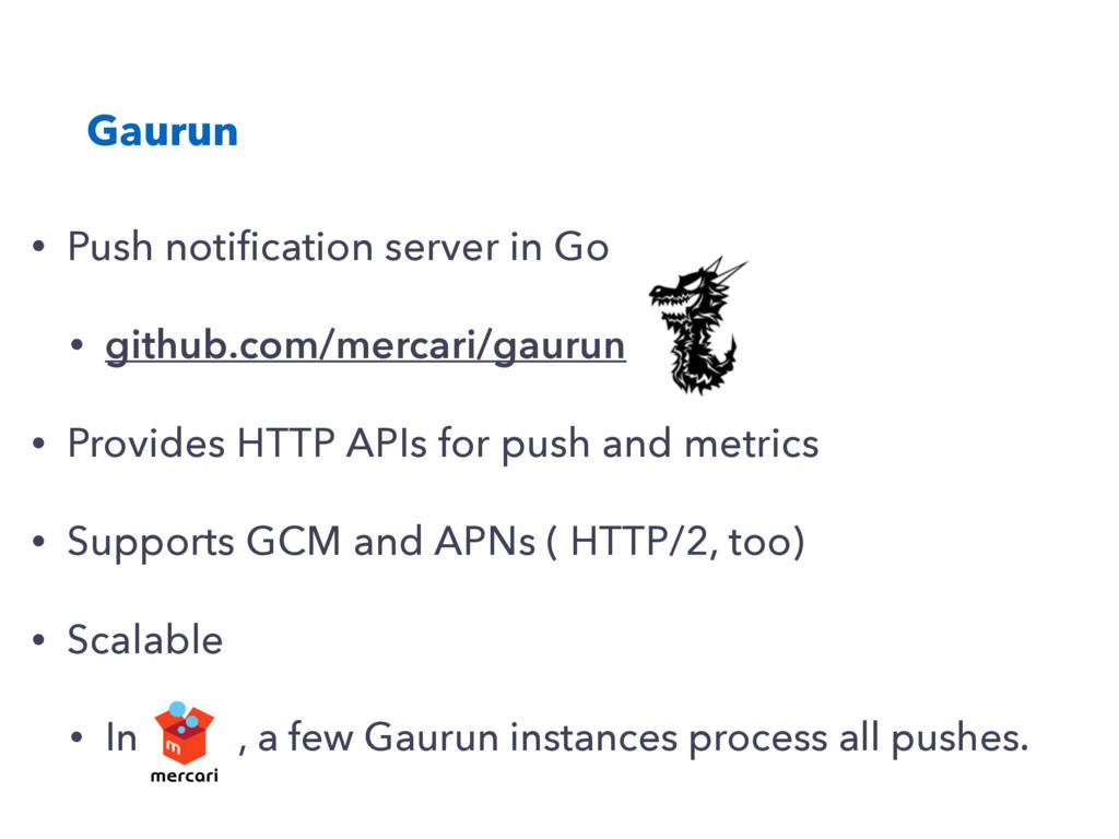 Gaurun • Push notification server in Go • github...