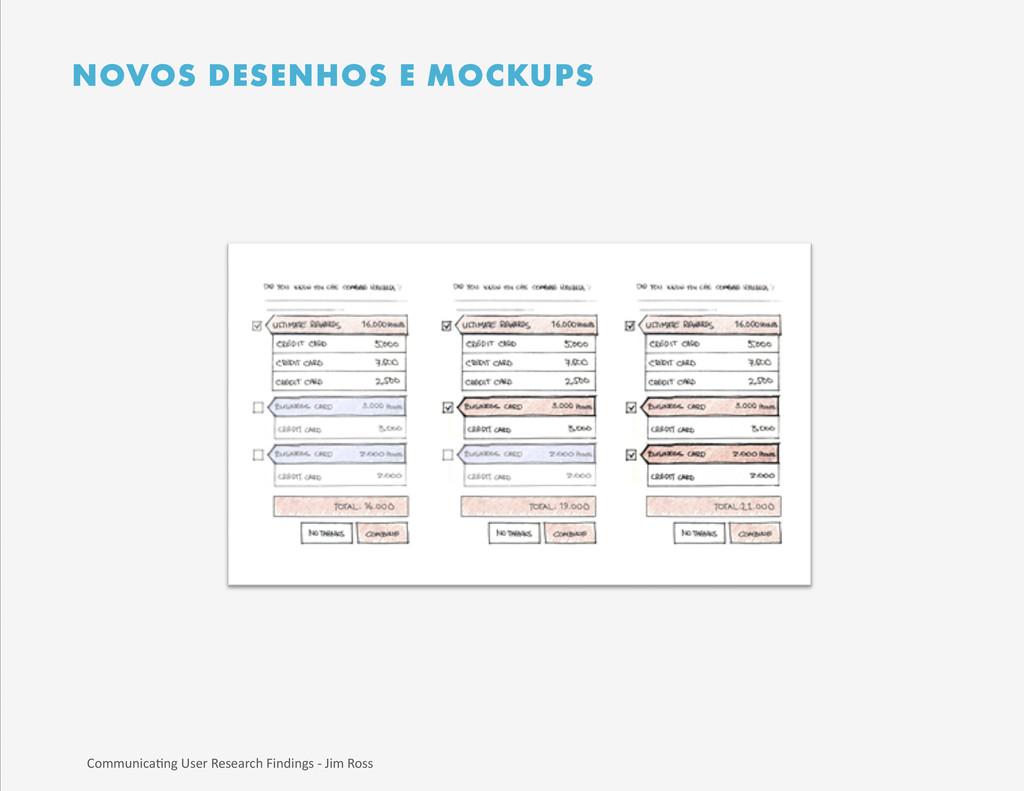 NOVOS DESENHOS E MOCKUPS Communica)ng User...