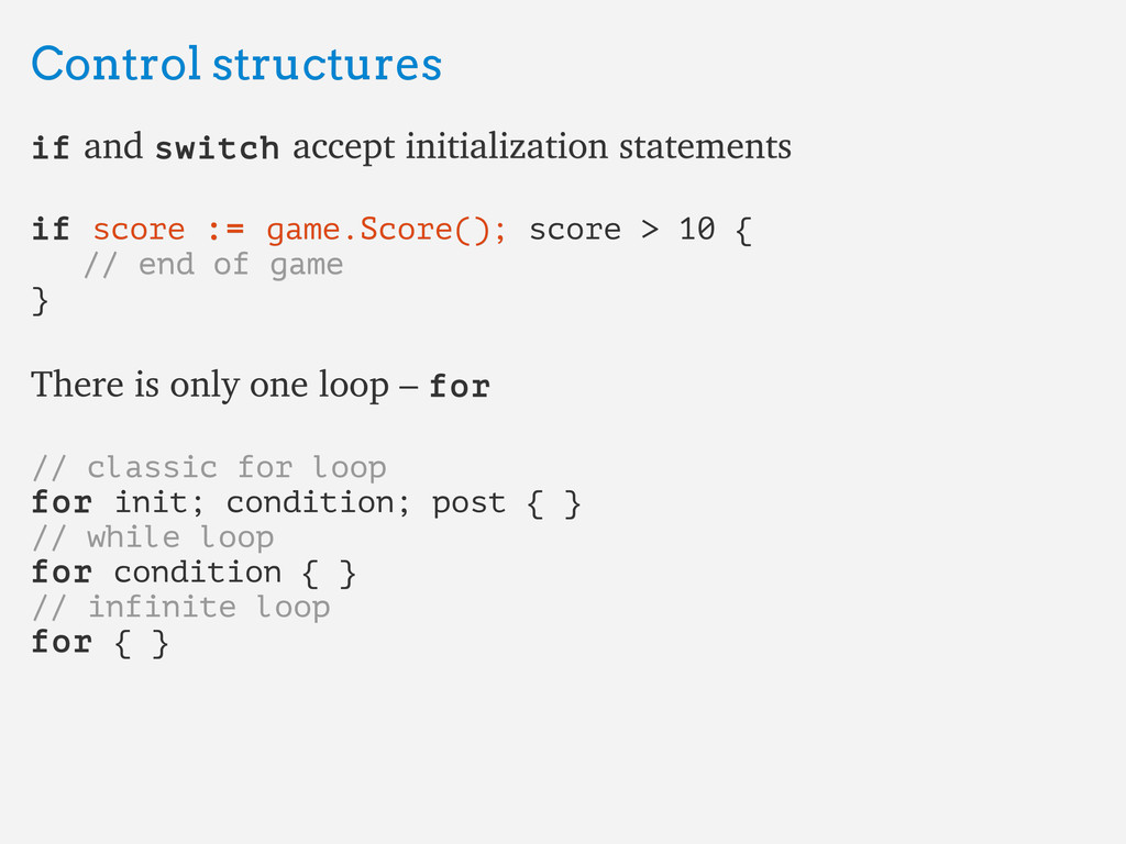 Control structures Control structures if if and...
