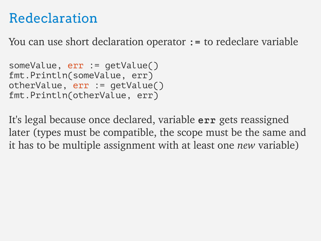 Redeclaration Redeclaration You can use short d...