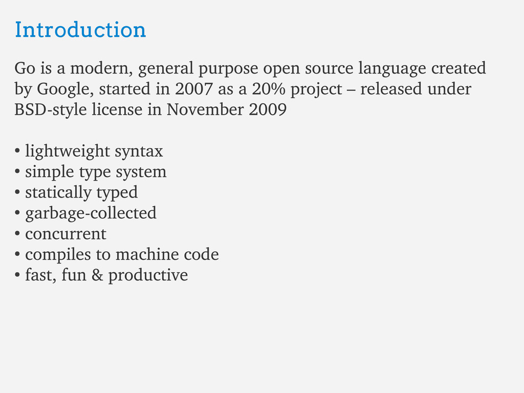 Introduction Introduction Go is a modern, gener...