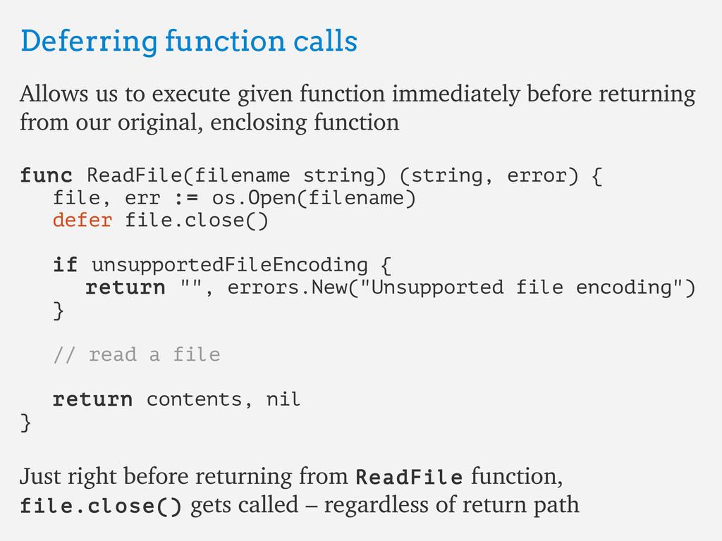 Deferring function calls Deferring function cal...