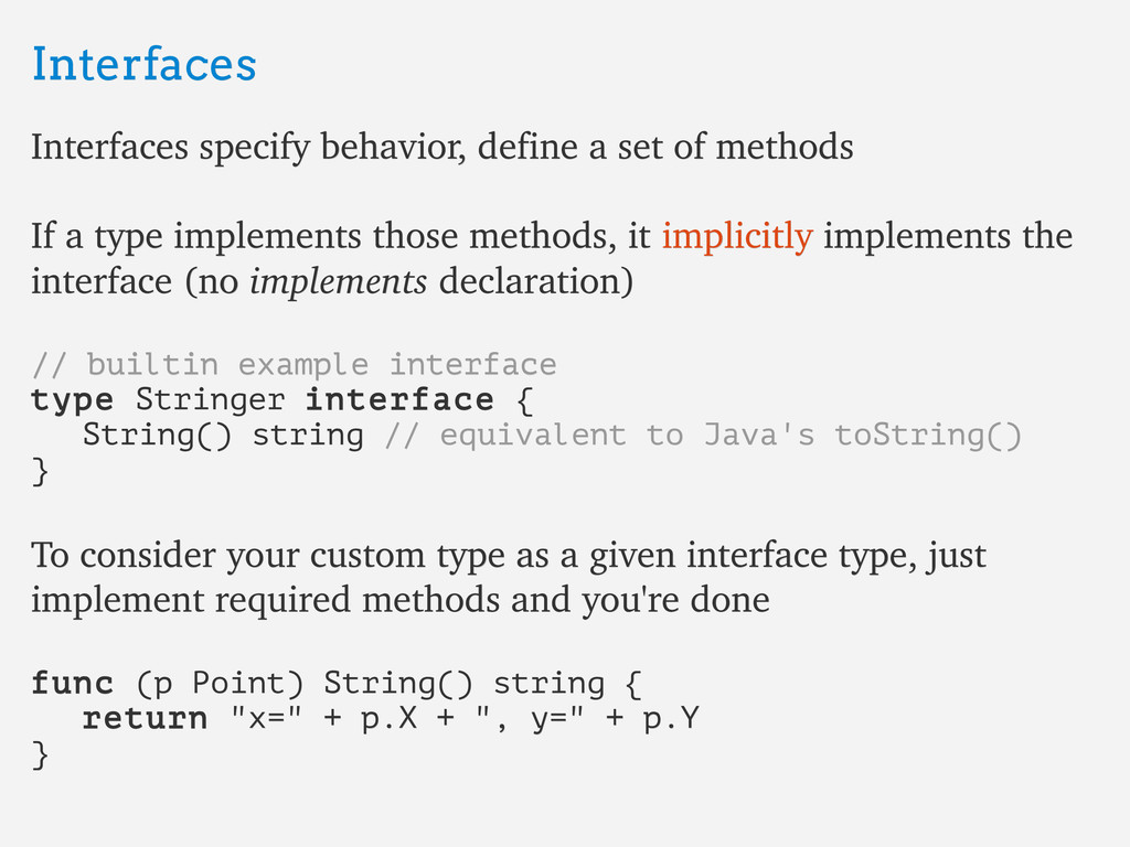Interfaces Interfaces Interfaces specify behavi...