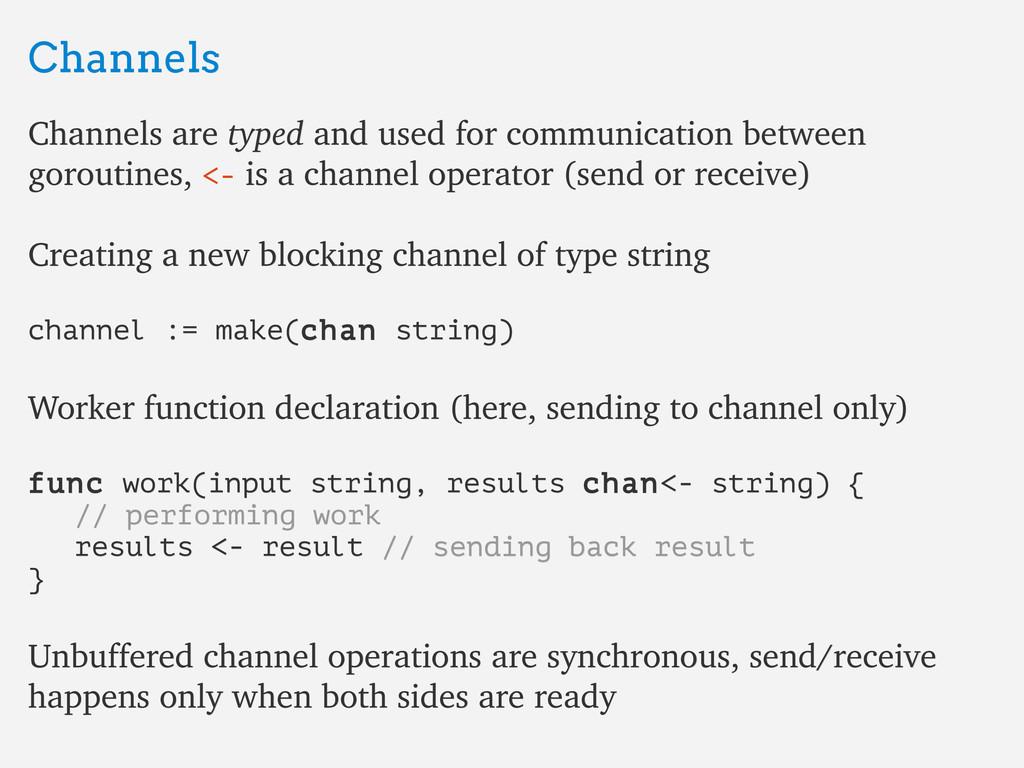 Channels Channels Channels are Channels are typ...