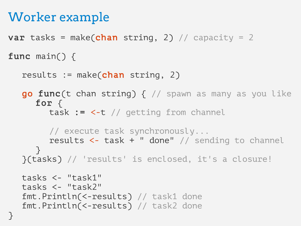Worker example Worker example var var tasks = m...