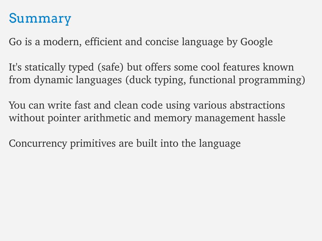 Summary Summary Go is a modern, efficient and c...