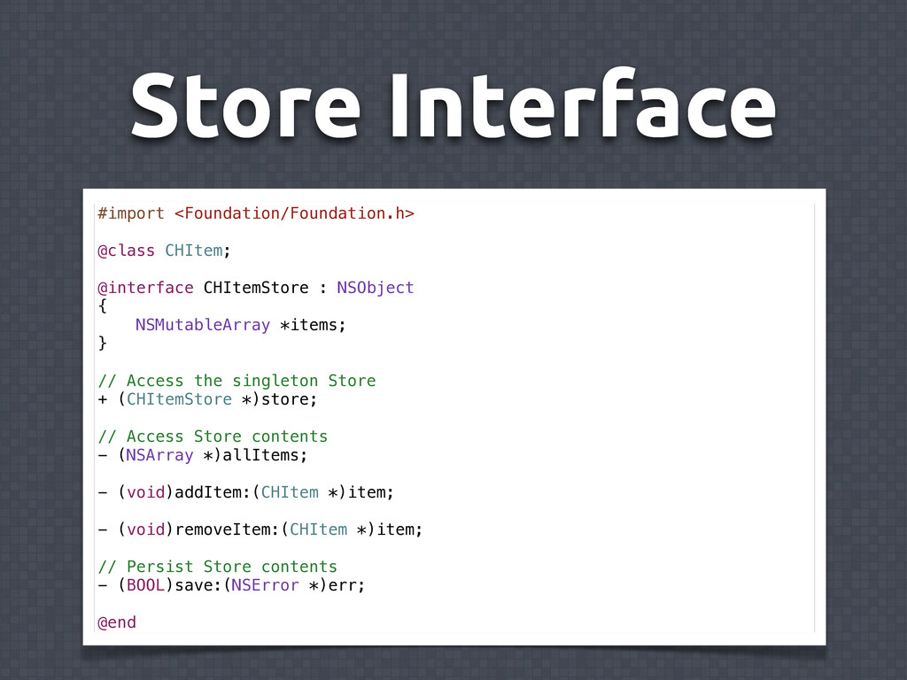 Store Interface #import <Foundation/Foundation....