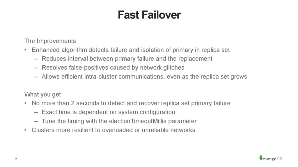 14 Fast Failover The Improvements •  Enhanced a...