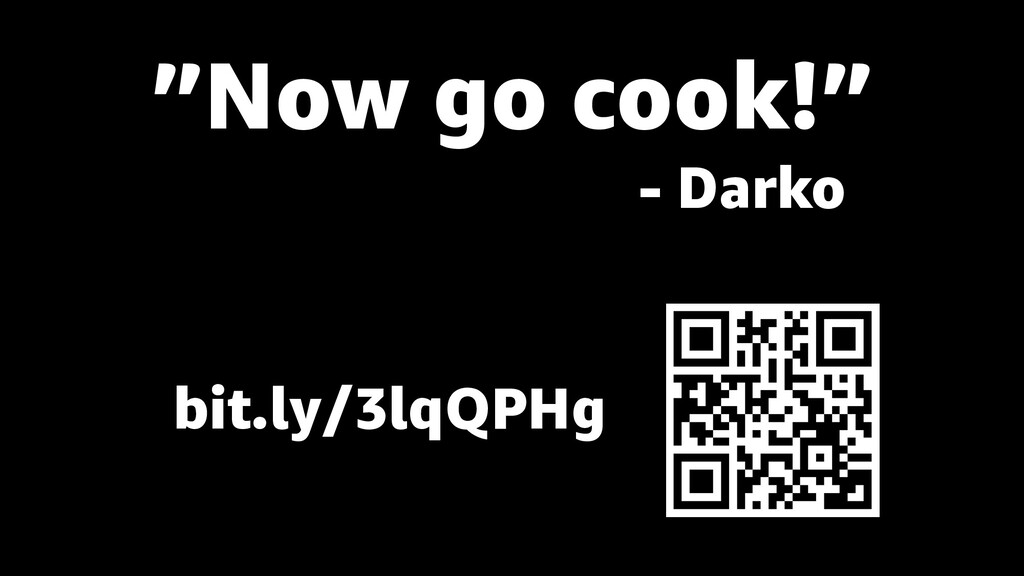 """Now go cook!"" - Darko bit.ly/3lqQPHg"