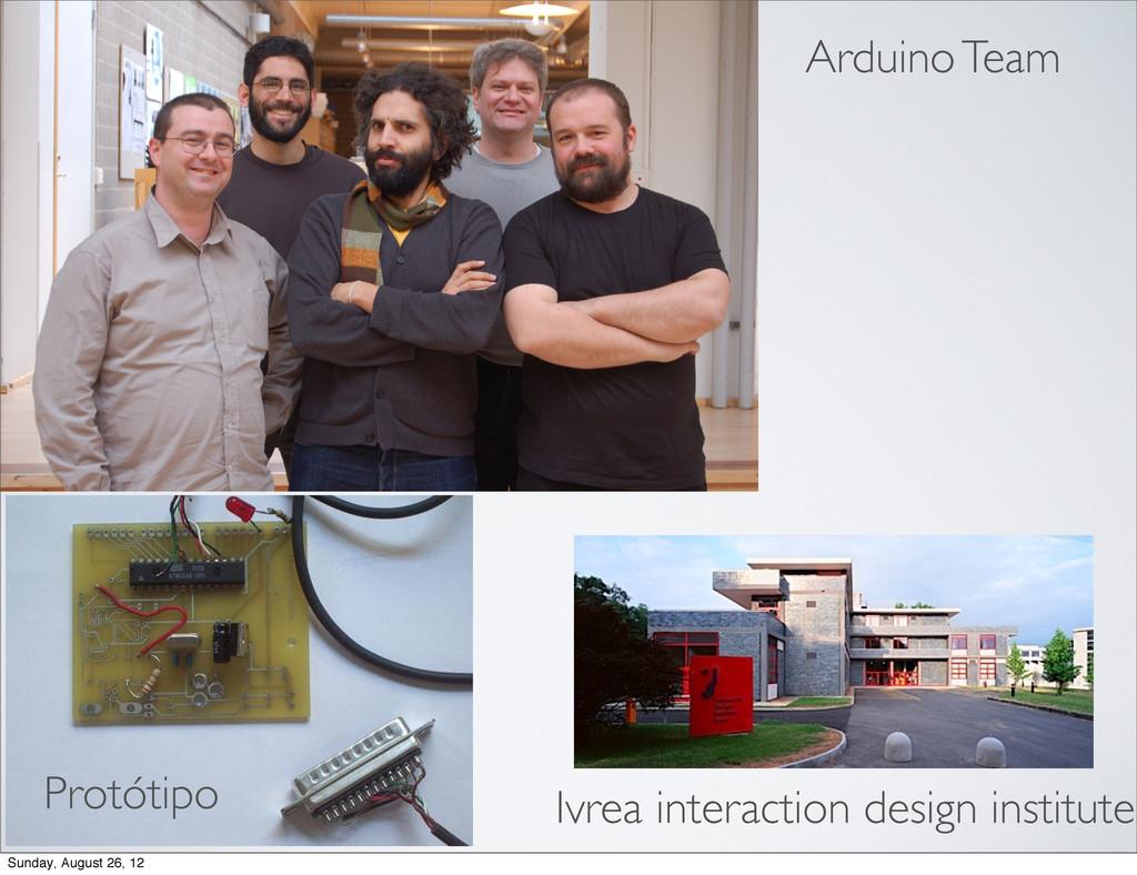 Ivrea interaction design institute Arduino Team...