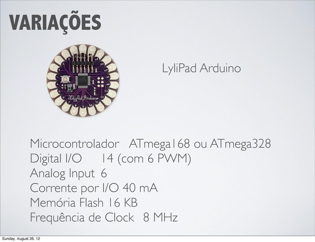 VARIAÇÕES LyliPad Arduino Microcontrolador  A...
