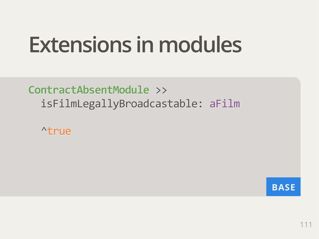 BASE Extensions in modules 111 ContractAbsentMo...