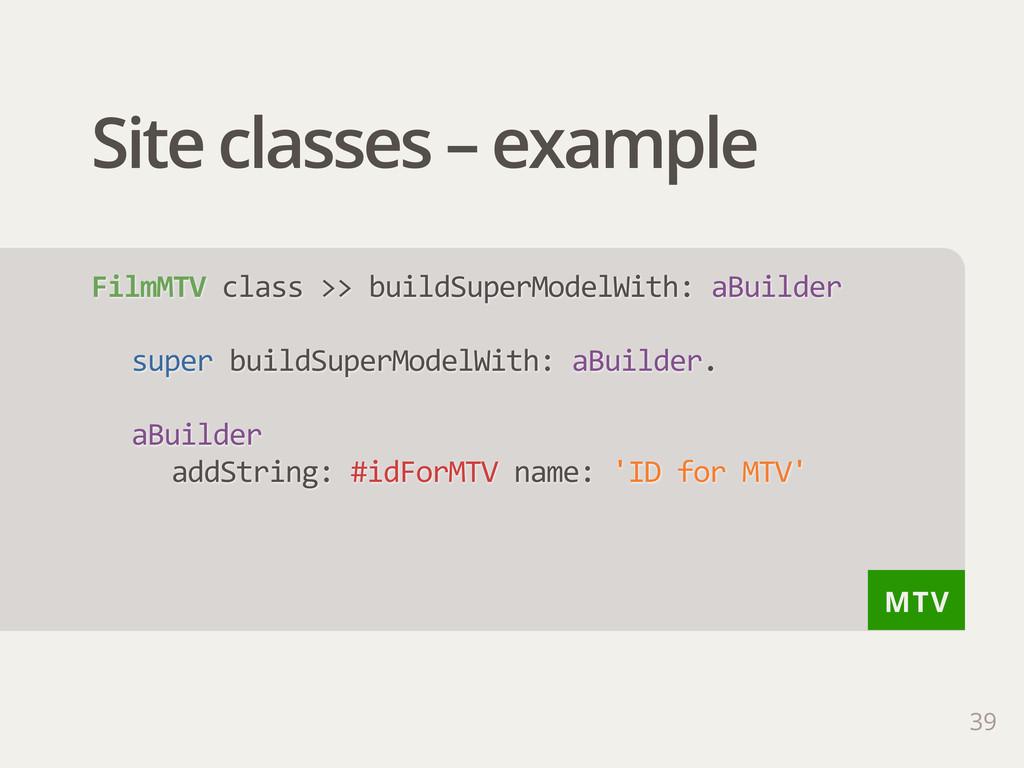 MTV Site classes – example 39 FilmMTV class >...