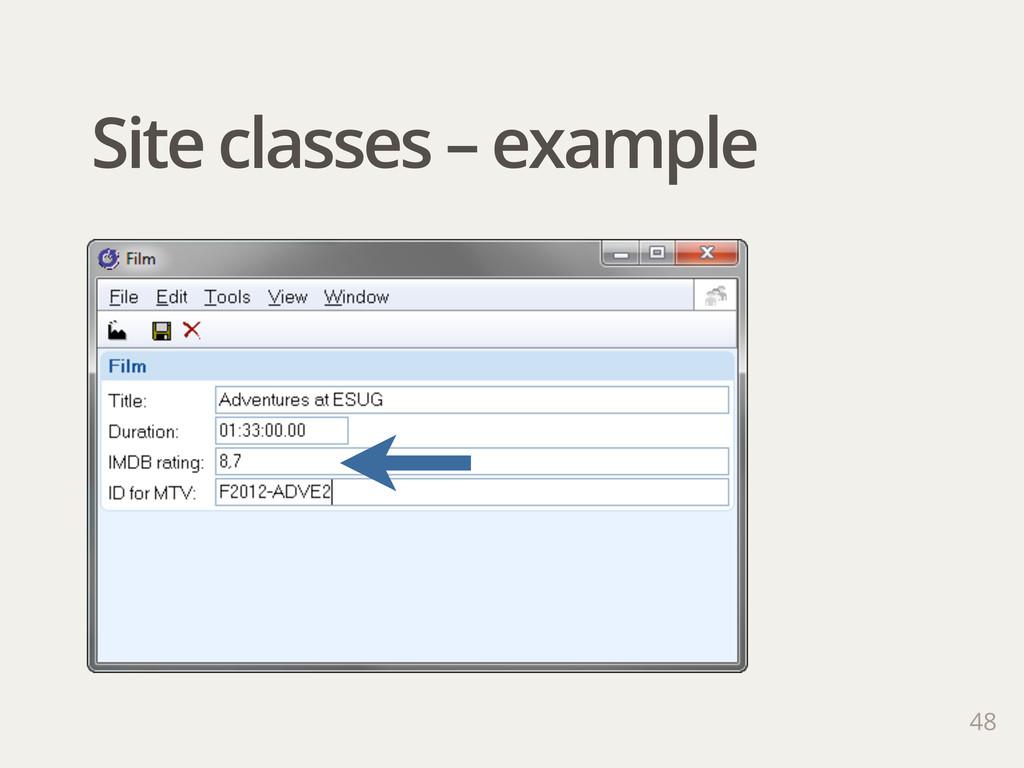 Site classes – example 48