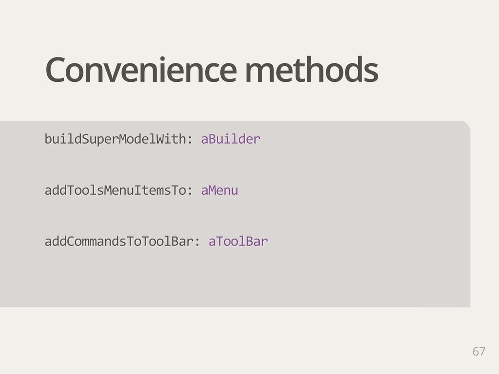 Convenience methods 67 buildSuperModelWith: aB...