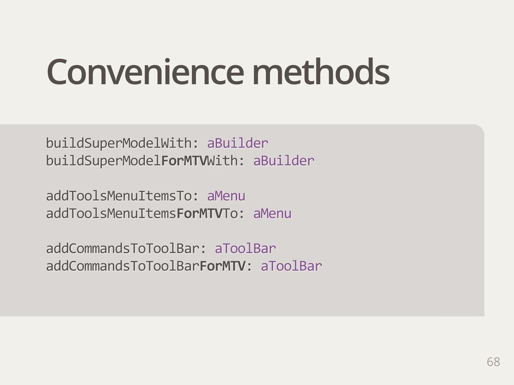 Convenience methods 68 buildSuperModelWith: aB...