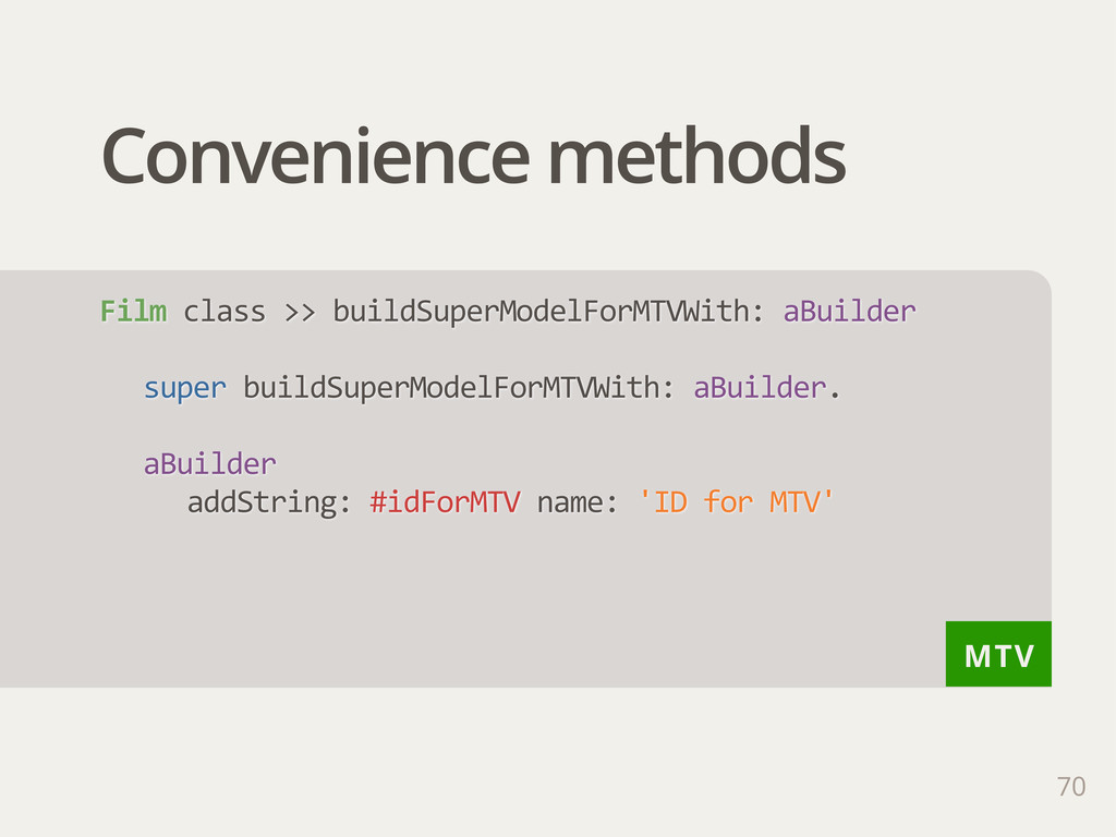 MTV Convenience methods 70 Film class >> bui...