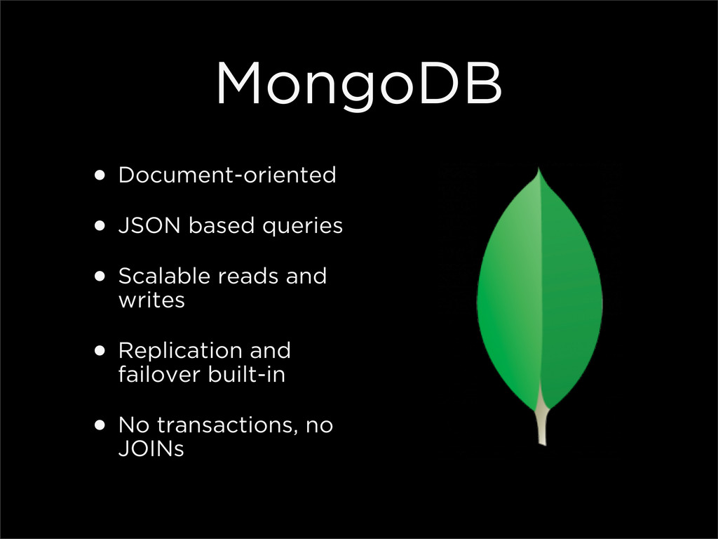 MongoDB • Document-oriented • JSON based querie...