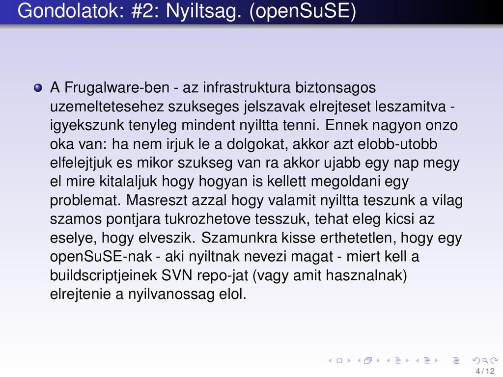 Gondolatok: #2: Nyiltsag. (openSuSE) A Frugalwa...
