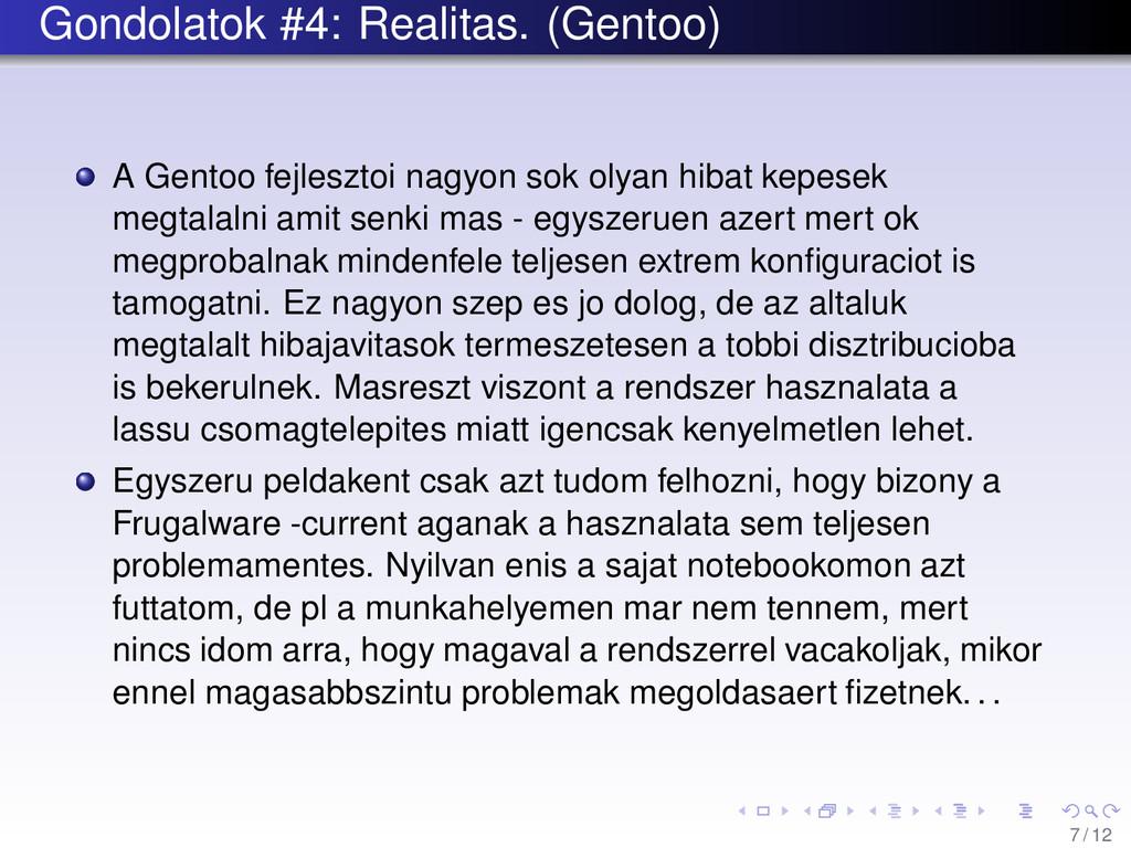 Gondolatok #4: Realitas. (Gentoo) A Gentoo fejl...