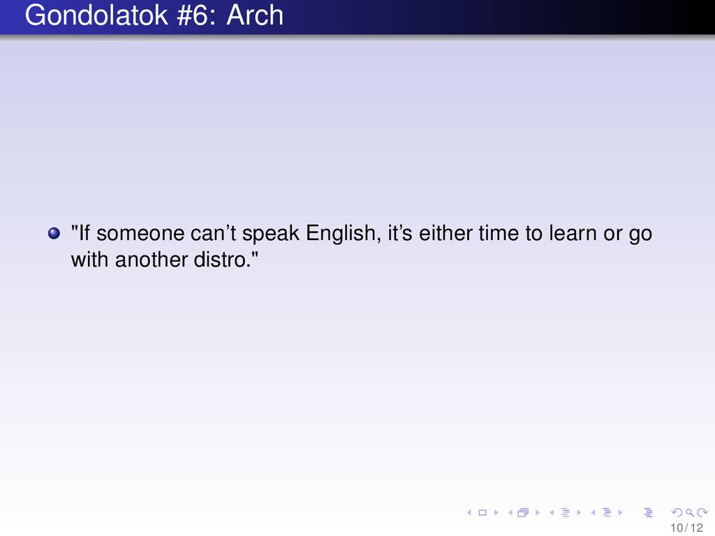 "Gondolatok #6: Arch ""If someone can't speak Eng..."