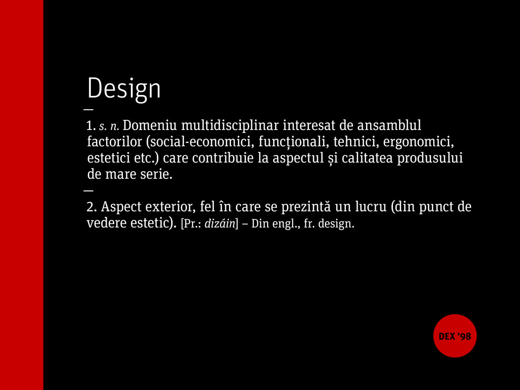 Design — 1. s. n. Domeniu multidisciplinar inte...