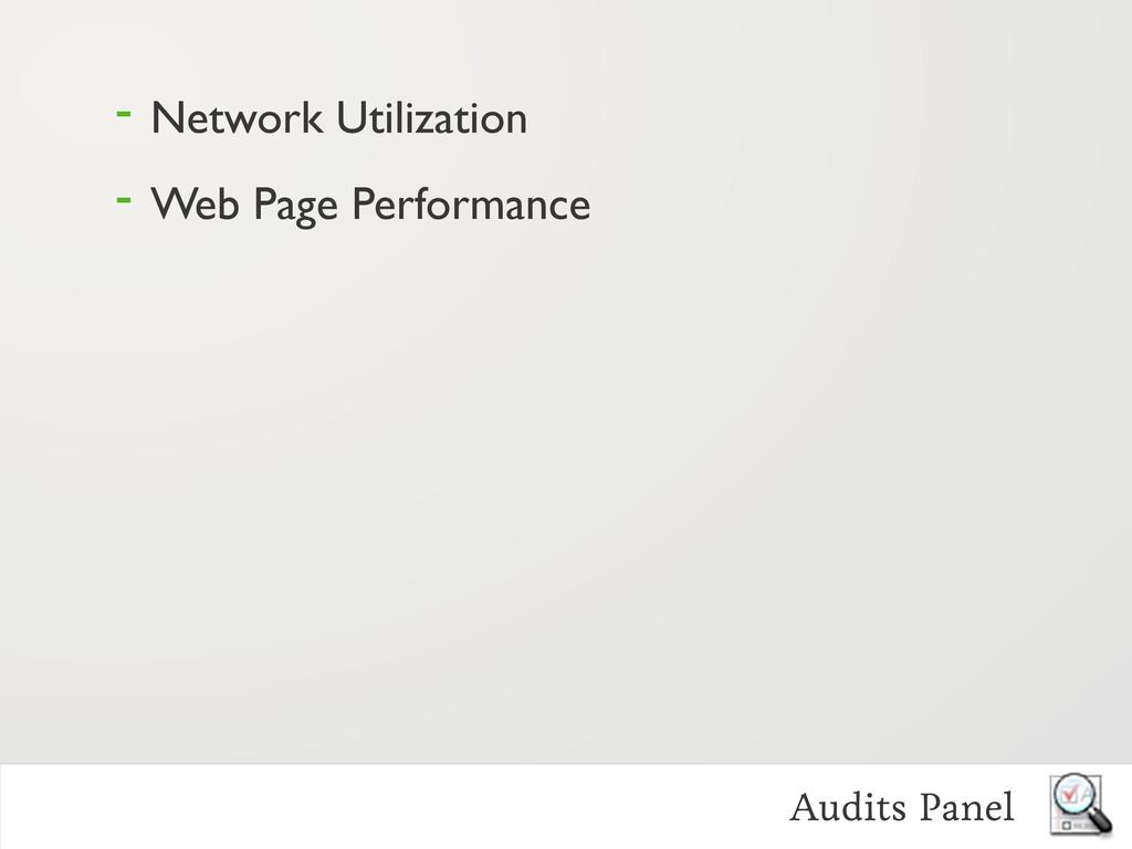 - Network Utilization - Web Page Performance Au...