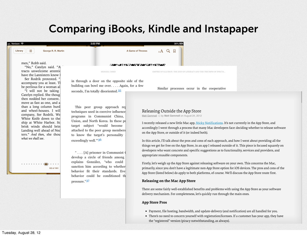 Comparing iBooks, Kindle and Instapaper Tuesday...