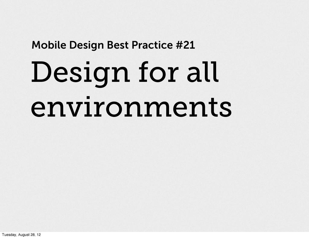 Mobile Design Best Practice #21 Design for all ...