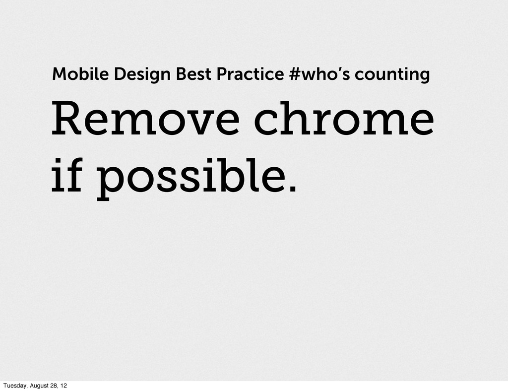 Mobile Design Best Practice #who's counting Rem...