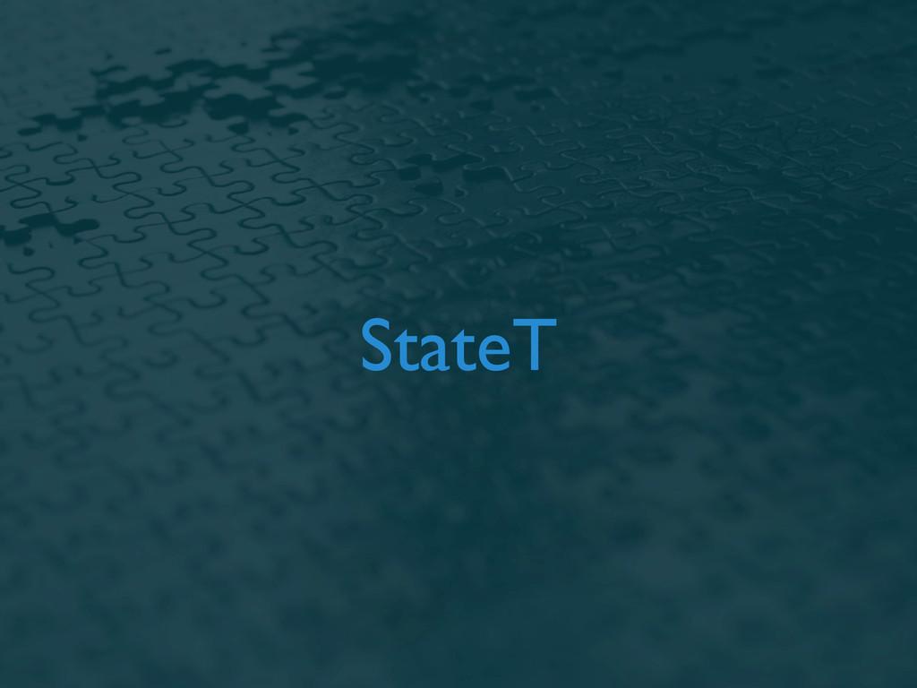 StateT