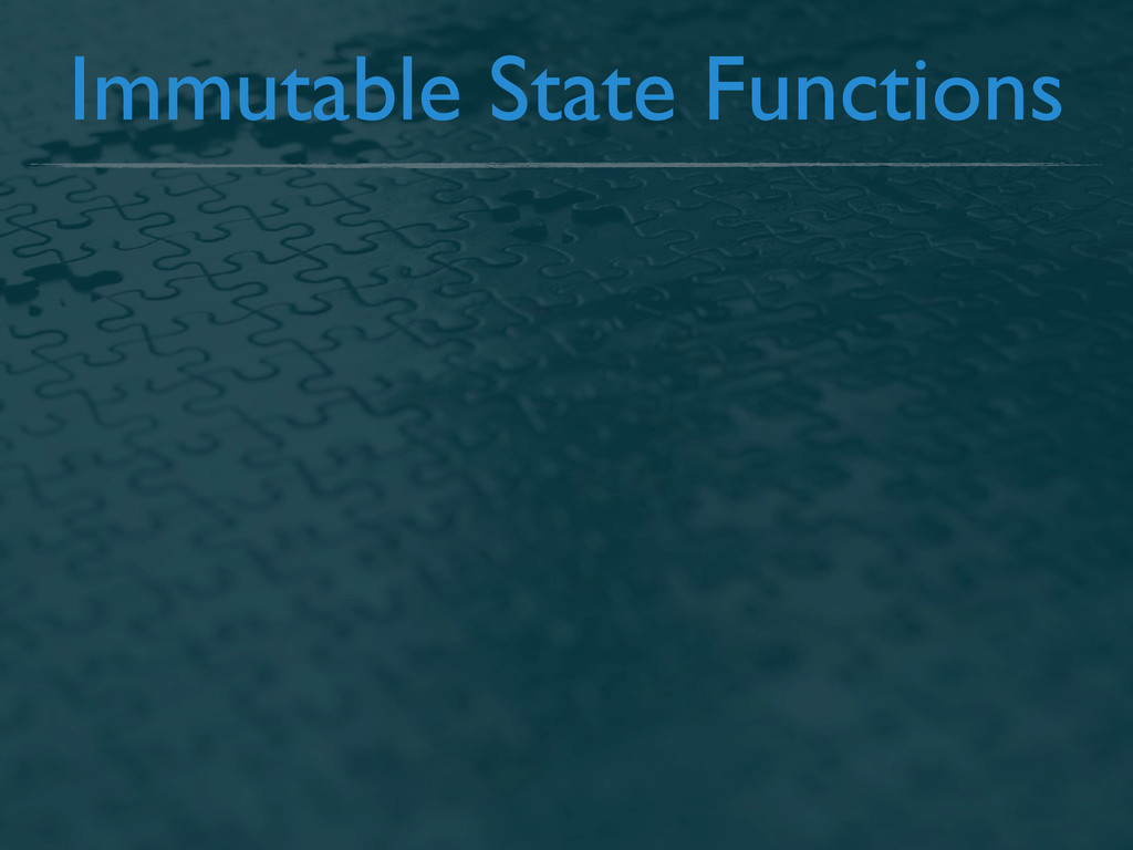 Immutable State Functions