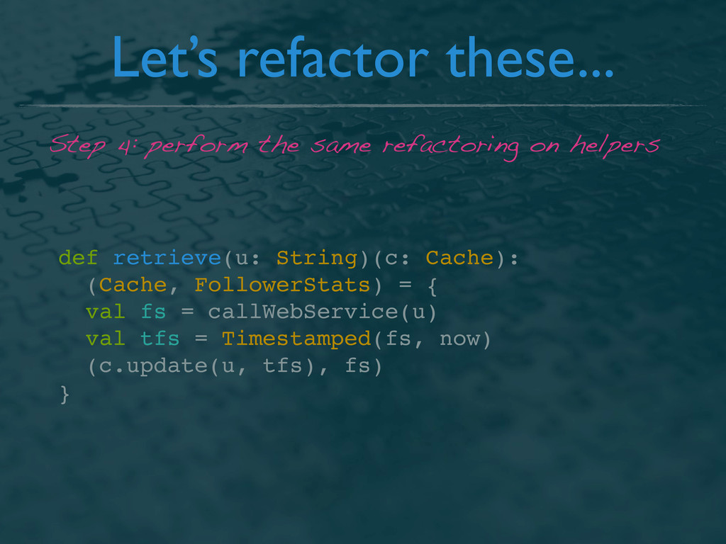 Let's refactor these... def retrieve(u: String)...