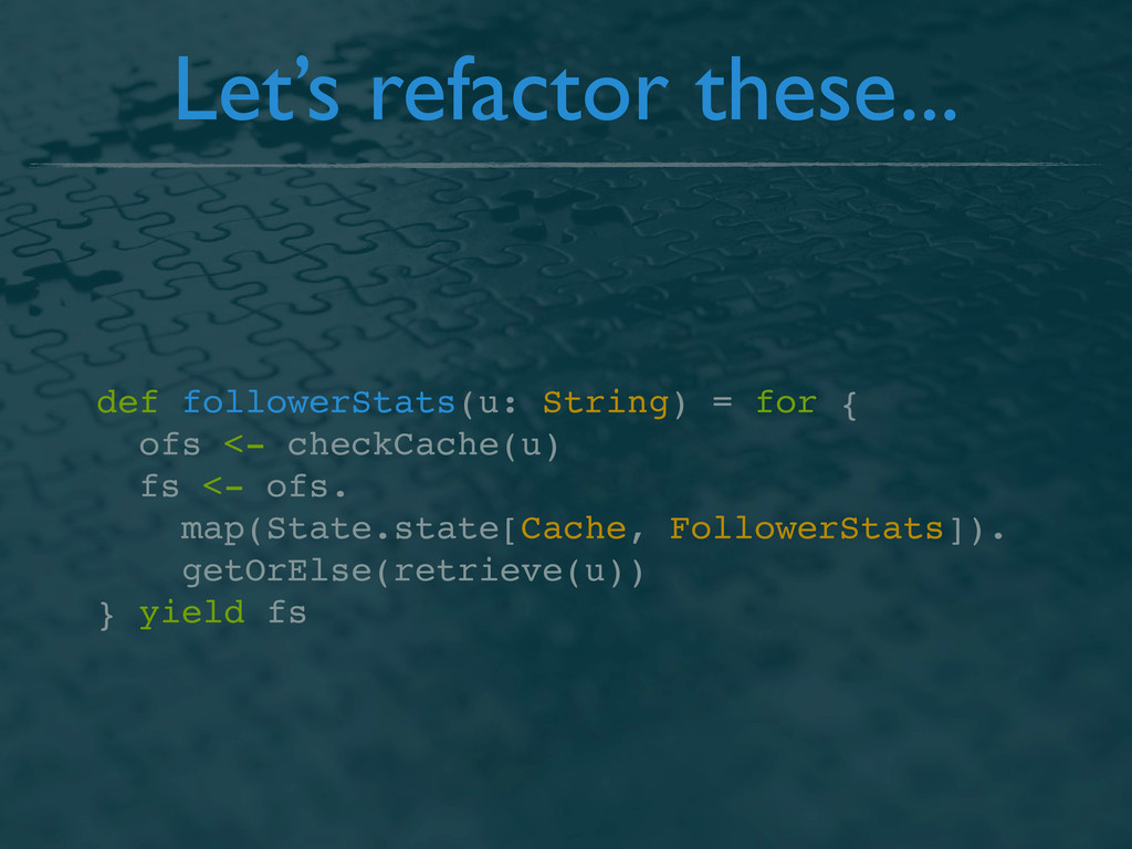 Let's refactor these... def followerStats(u: St...