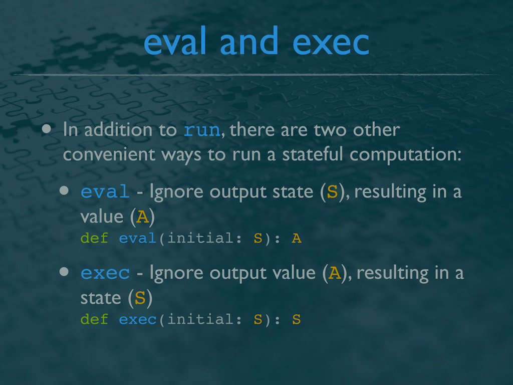 eval and exec • In addition to run, there are t...