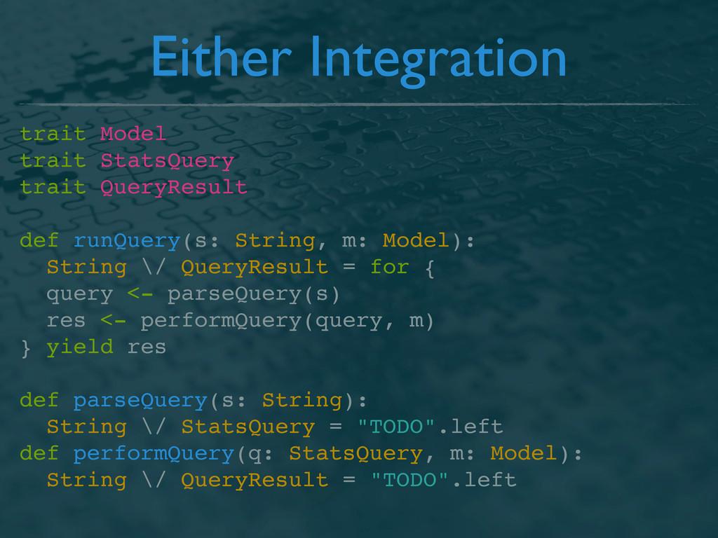 Either Integration trait Model trait StatsQuery...