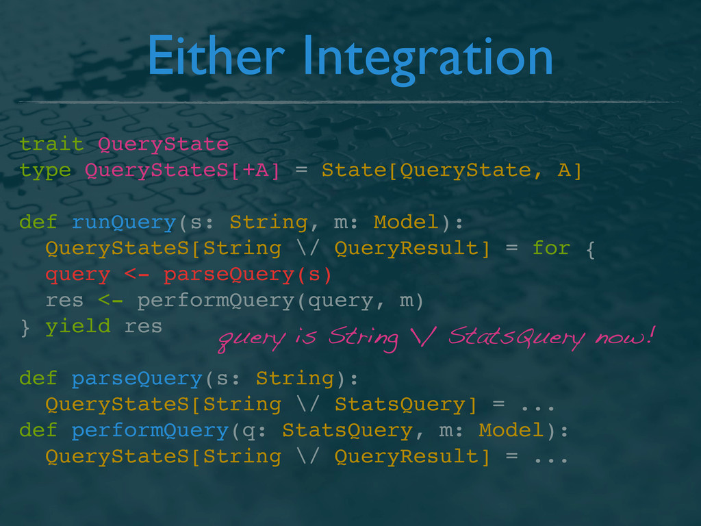 Either Integration trait QueryState type QueryS...