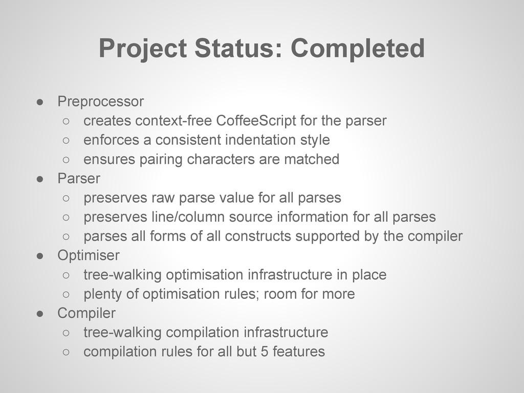 ● Preprocessor ○ creates context-free CoffeeScr...