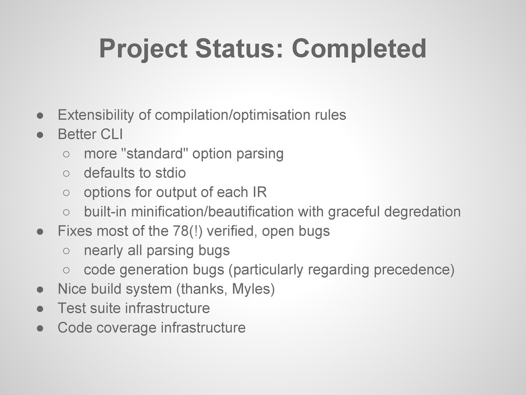● Extensibility of compilation/optimisation rul...