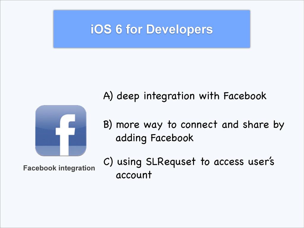 iOS 6 for Developers Facebook integration A) de...