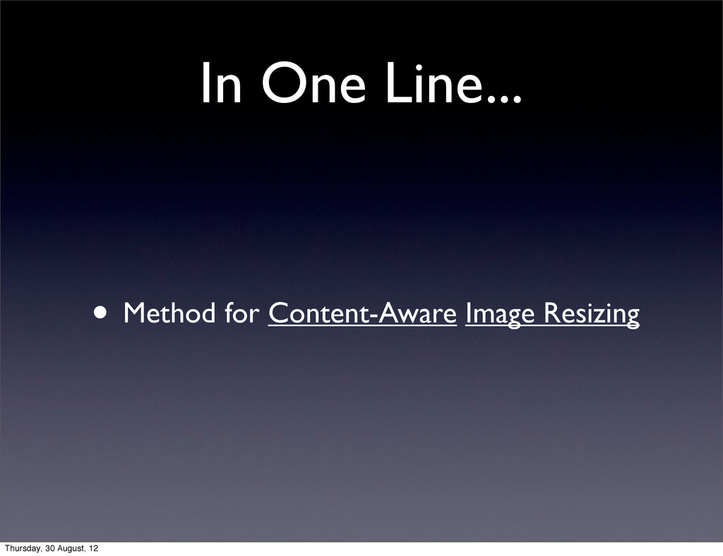 In One Line... • Method for Content-Aware Image...