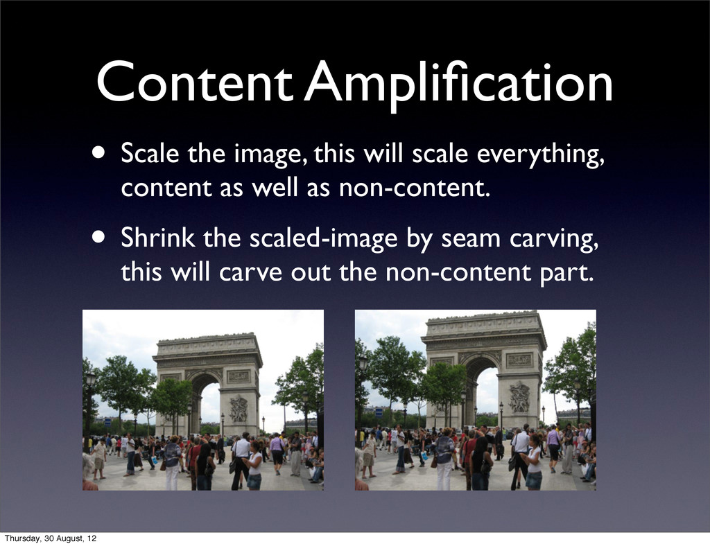 Content Amplification • Scale the image, this wi...