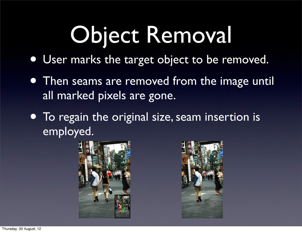 Object Removal • User marks the target object t...