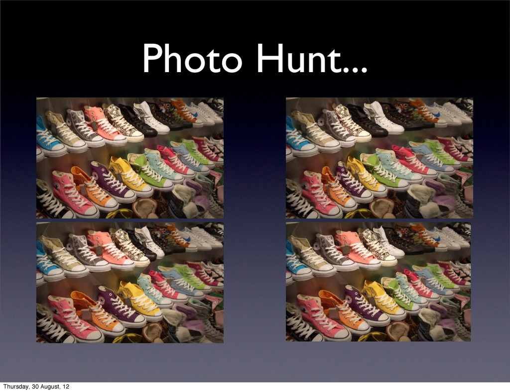 Photo Hunt... Thursday, 30 August, 12